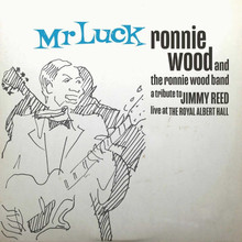 Ronnie Wood - Mr. Luck - A Tribute to Jimmy Reed Live Royal Albert Hall (CD)