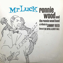 Ronnie Wood - Mr. Luck - A Tribute to Jimmy Reed Live Royal Albert Hall (BLUE SMOKE VINYL 2LP)