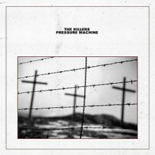 The Killers - Pressure Machine (VINYL LP)