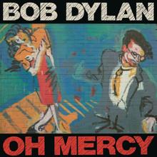 "Bob Dylan - Oh Mercy (12"" VINYL LP)"