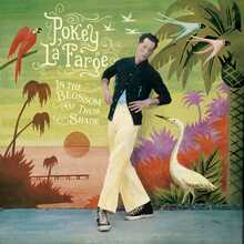 "Pokey LaFarge - In The Blossom of Their Shade (ORANGE VINYL LP + 7"")"