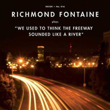 Richmond Fontaine - We Used To Think The Freeway Sounded (GOLD VINYL LP)