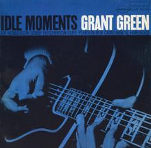 Grant Green - Idle Moments (VINYL LP) Audiophile Reissue