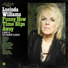 Lucinda Williams - Lu's Jukebox Vol. 4: Funny How Time Slips Away: A Night Of 60's Country Classics (CD)