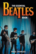 The Essential Beatles Book - Paul Charles (PAPER BOOK)
