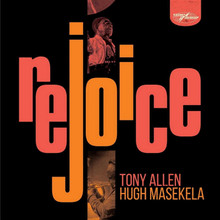 Tony Allen & Hugh Masekela - Rejoice (2 VINYL LP)