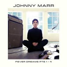 Johnny Marr - Fever Dreams Pts 1-4 (2 VINYL LP)