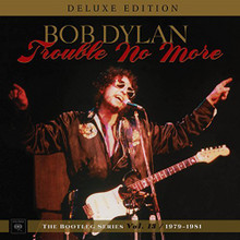 "Bob Dylan - Trouble No More: The Bootleg Series Vol.13 / 1979-1981 (4 x 12"" VINYL LP)"