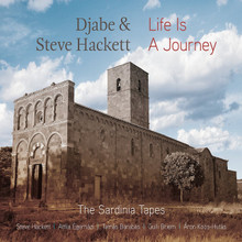Djabe And Steve Hackett - Live Is A Journey: The Sardinia Tapes (CD / DVD)