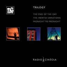 The The - Radio Cineola: Trilogy (3 x CD BOXED SET)