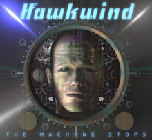 Hawkwind - The Machine Stops (CD)