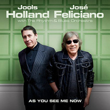 Jools Holland & Jose Feliciano - As You See Me Now (CD)