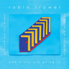Robin Trower - Where You Are going To (CD)