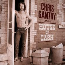 "Chris Gantry - At the House of Cash (12"" VINYL LP)"