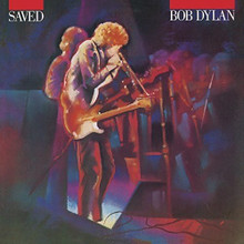 "Bob Dylan - Saved (12"" VINYL LP)"