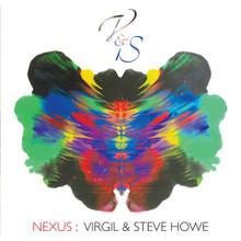 """Virgil & Steve Howe - Nexus (12"""" VINYL LP + CD)"""
