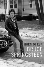 Bruce Springsteen - Born To Run (Autobiography) (Hardback Book)