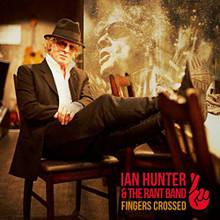 Ian Hunter - Fingers Crossed (CD)