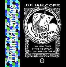 Julian Cope - Drunken Songs (CD)