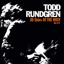 Todd Rundgren - All Sides Of The Roxy - May 1978 (3 x CD)
