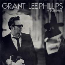 Grant-Lee Phillips - Widdershins (CD ALBUM)