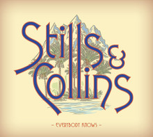 Stephen Stills & Judy Collins - Everybody Knows (CD)