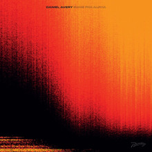 Daniel Avery - Song For Alpha (CD)