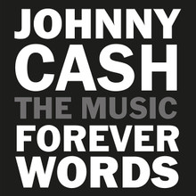 "Johnny Cash - Forever Words, Various Artists (2 x 12"" VINYL LP)"