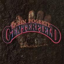 "John Fogerty - Centerfield (12"" VINYL LP)"