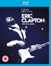 Eric Clapton - Life In 12 Bars (BLURAY)