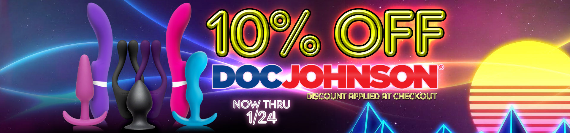 10% off of Doc Johnson - Now Thru 1/24 - Discount Applied At Checkout