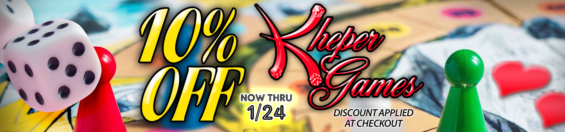 10% off of Kheper Games - Now Thru 1/24 - Discount Applied At Checkout