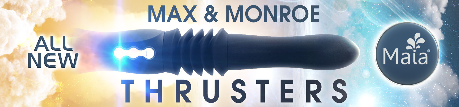 New! Max & Monroe Thrusters From Maia will take your stimulation to the next level as a thrusting vaginal and anal toy. Take advantage of the suction cup base and wireless remote for an effortless night of pleasure.