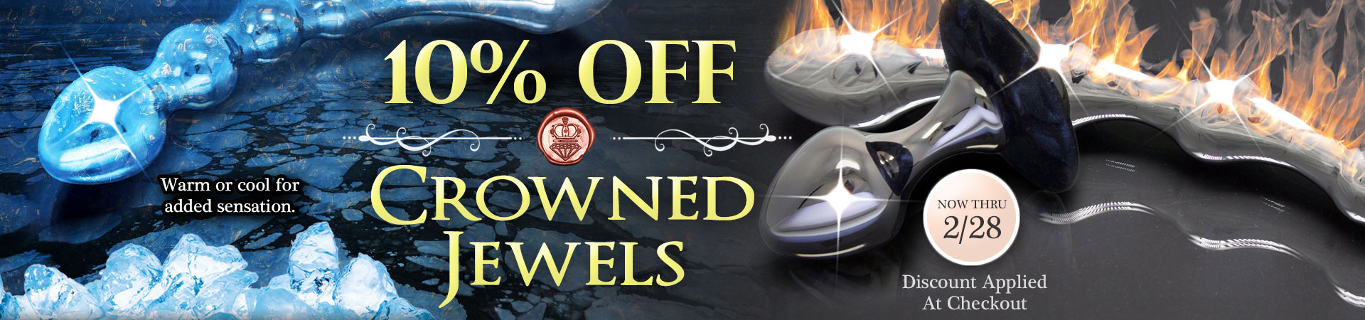 10% Off Crowned Jewels - Now Thru 2/28 - Discount Applied At Checkout