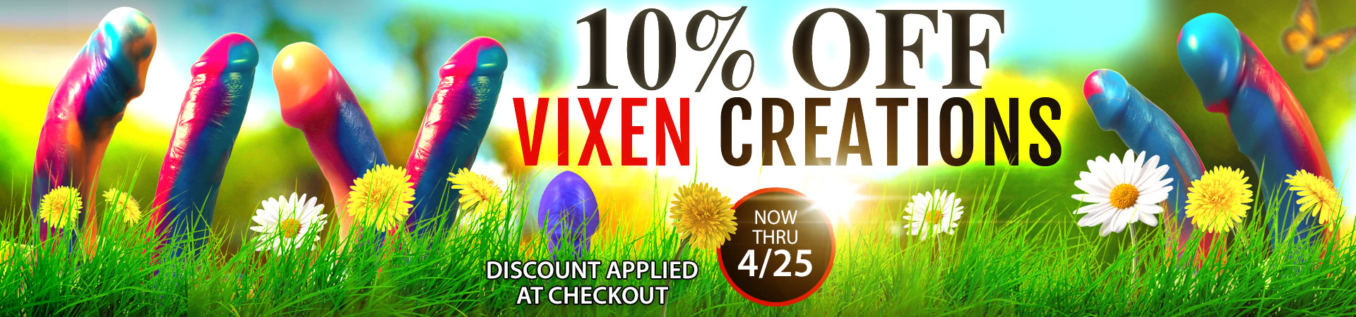Right NOW at SheVibe! Save 10% on all Vixen Pleasure Products! Sale Ends 4/25. Discount Applied At Checkout.