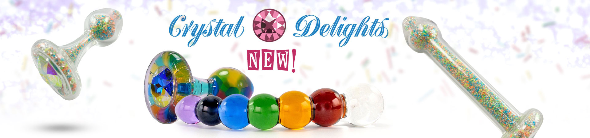 New From Crystal Delights!
