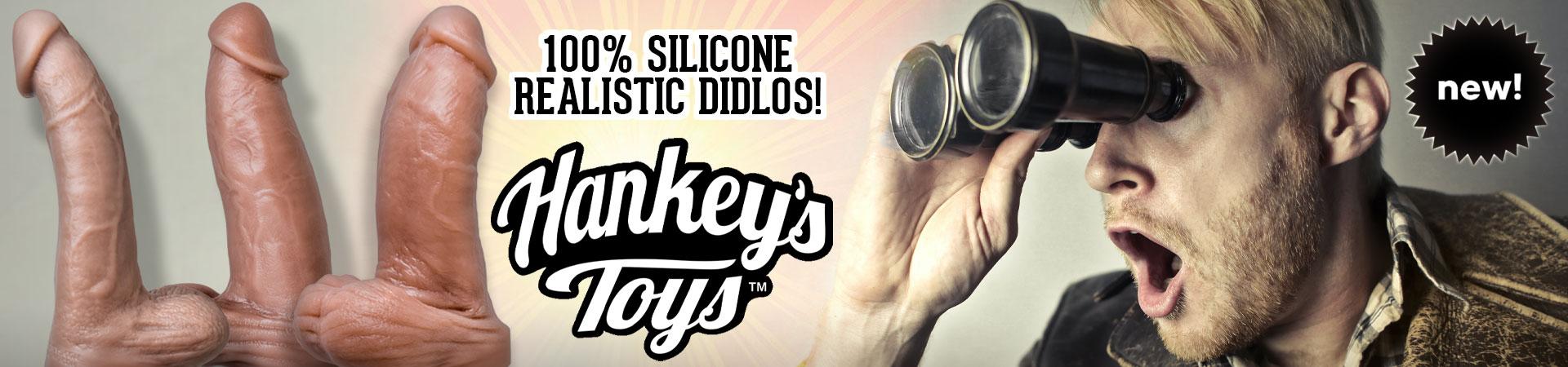 100% Silicone Realistic Dildos! Hankey's Toys!