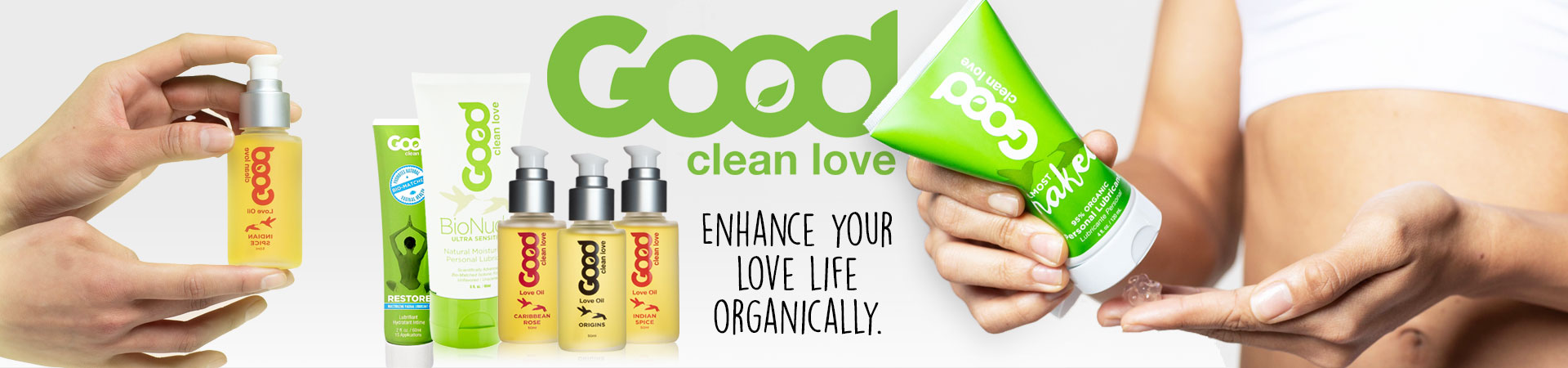 Good Clean Love - Enhance Your Love Life Organically