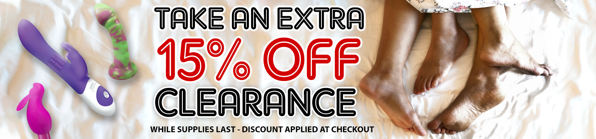 Take An Extra 15% Off Clearance - While Supplies Last