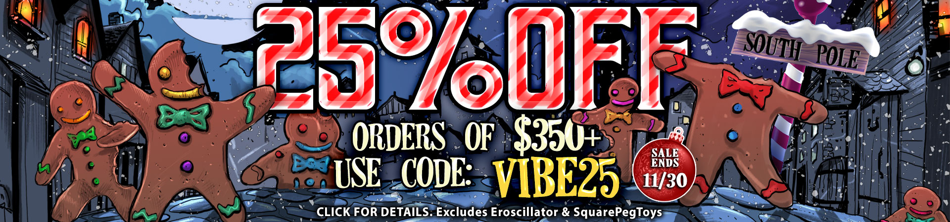 25% OFF ORDERS OF $350+ USE CODE: VIBE25