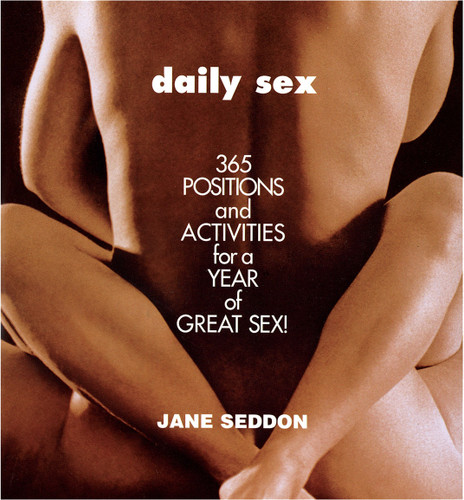Daily Sex: 365 Positions and Activities