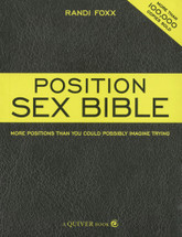Position Sex Bible: More Positions Than You Could Possibly Imagine