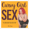 Curvy Girl Sex by Elle Chase