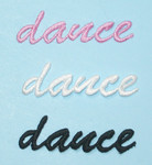 "Iron on Patch Applique - Dance Word *Colors* 2"" x 5/8"""