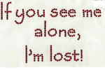 "Rhinestud Applique - ""If you see me alone ... I'm lost!"""