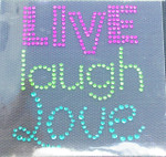 "Rhinestud Applique - Live Laugh Love 2 1/2"" x 3""  (64mm x 76mm)"