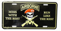 Mess with the Best Run Like the Rest Airborne License Plate