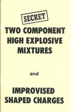 Two Component High Explosive Mixtures and Improvised Shaped Charges