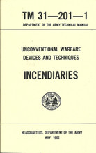 Unconventional Warfare Devices and Techniques Incendiaries