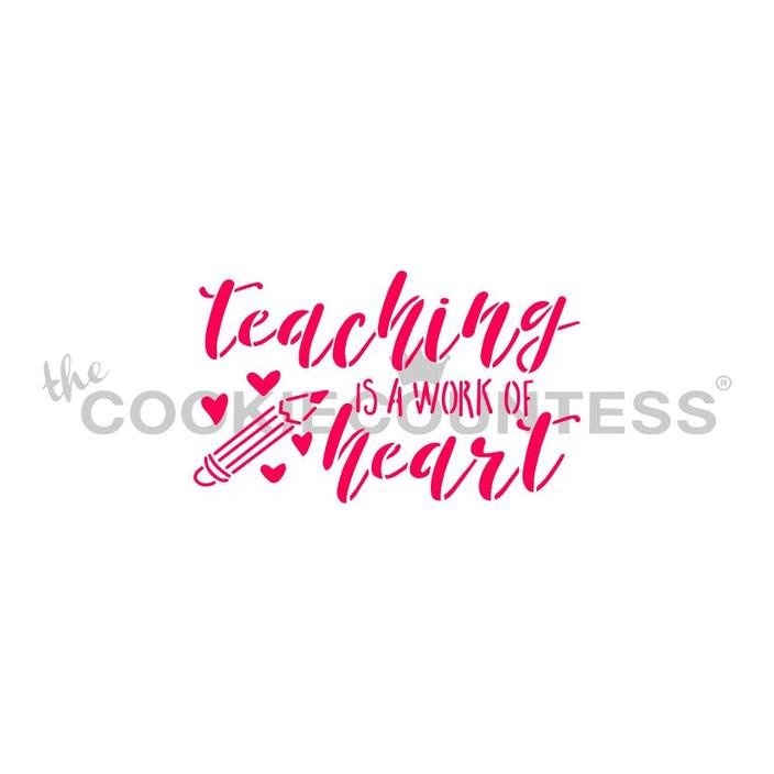 """Teaching is a work of Heart Stencil. Designs size is 2.75""""  x 1.65"""".  Overall stencil size approximately 5.5"""" x 5.5"""". PINK sections in image are the open sections. Stencils are 5mil Food Grade plastic, washable and reusable."""